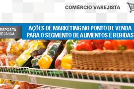 Boletim- Ações de marketing no ponto de venda para o segmento de alimentos e bebidas