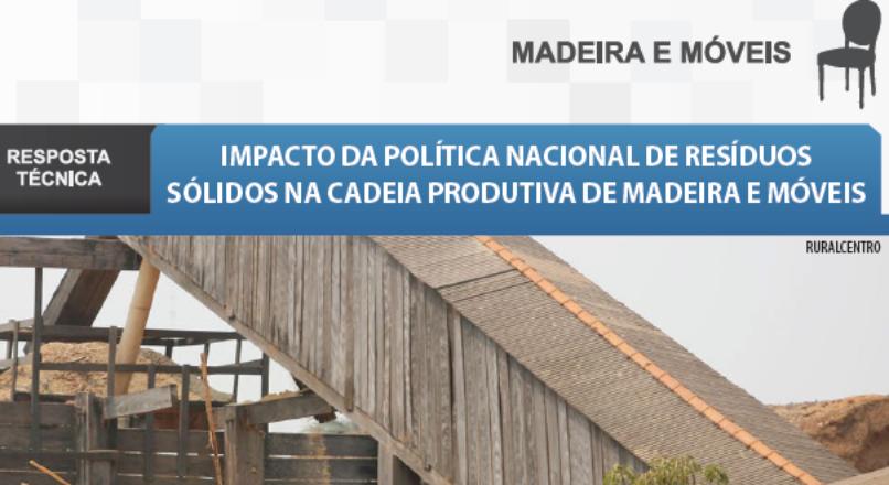 Boletim- Impacto da Política Nacional de Resíduos Sólidos na cadeia produtiva de móveis e madeira