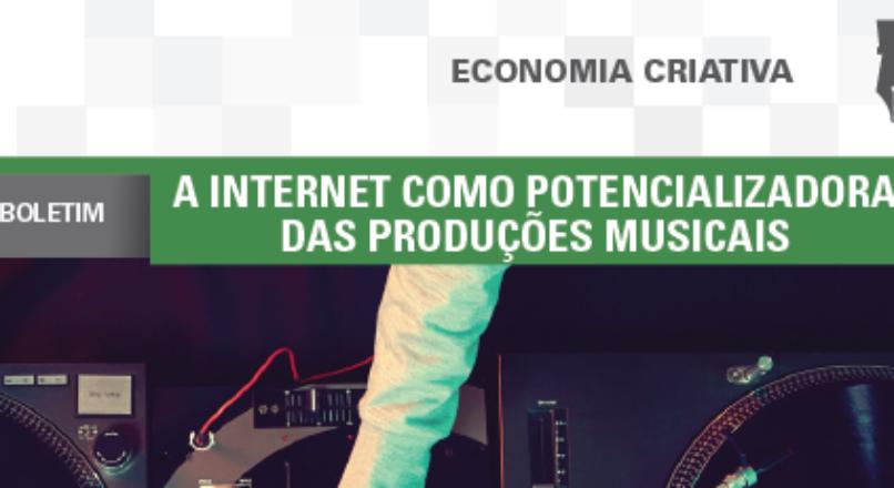 Boletim- A internet como potencializadora das produções musicais