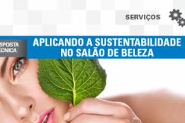 Boletim – Aplicando a sustentabilidade no Salão de Beleza