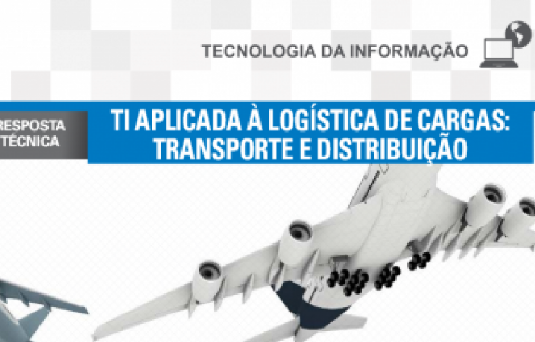 Boletim – TI aplicada à logística de cargas – Transporte e Distribuição