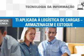 Boletim – TI aplicada à logística de cargas – Armazenagem e Estoque