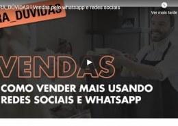 Como vender mais usando Whatsapp e redes sociais?