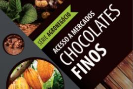 CARTILHAS DO SEBRAE SOBRE ACESSO A MERCADOS – CHOCOLATES FINOS