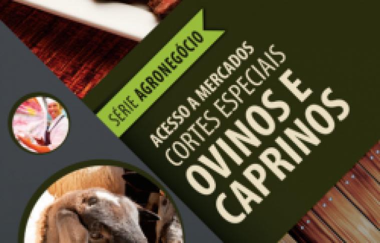 CARTILHAS DO SEBRAE SOBRE ACESSO A MERCADOS – CORTES ESPECIAIS OVINOS E CAPRINOS