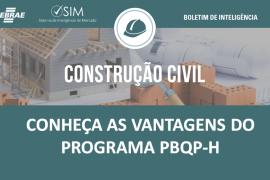 [CONSTRUÇÃO CIVIL ]  – Conheça as vantagens para os pequenos negócios que aderem ao PBQP-H
