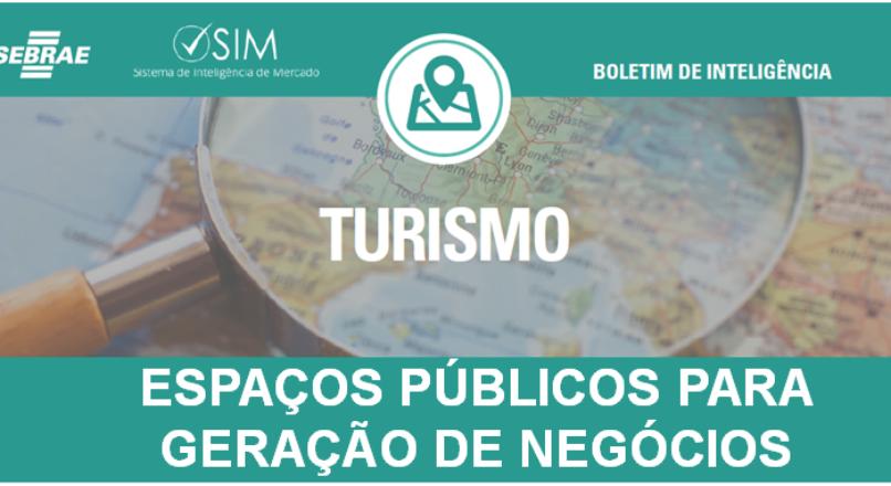 [Boletim de inteligência] – Turismo – Urban Hacking – Ocupação dos Espaços Públicos para a Geração de Negócios