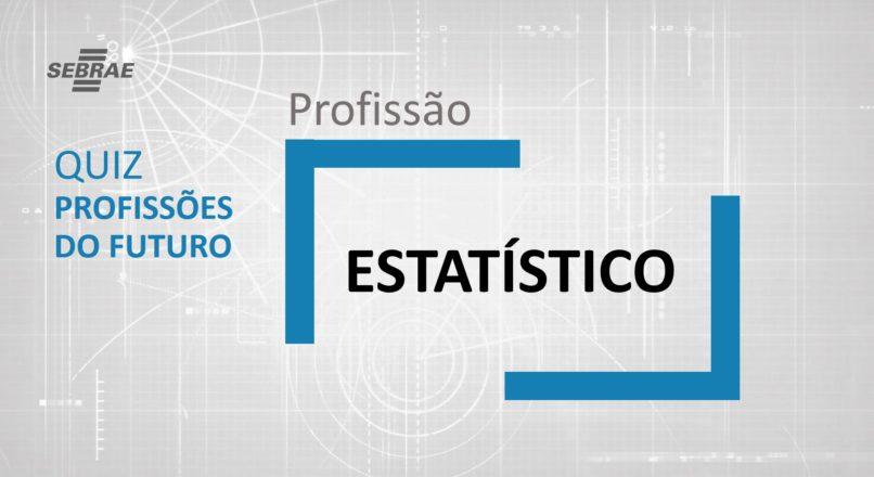Estatístico – O que faz?
