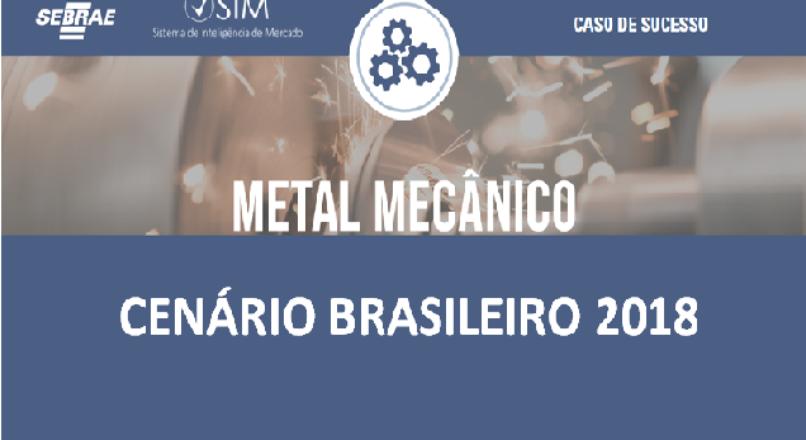 [Boletim de Inteligência] – Metal Mecânico – Cenário Brasileiro 2018