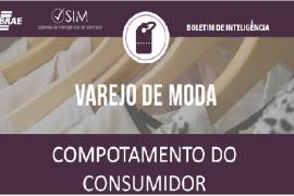 [Boletim de Inteligência] – Varejo de Moda – Comportamento do Consumidor