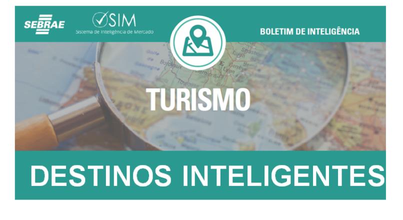 [Boletim de inteligência] – Turismo – Destinos Turísticos Inteligentes