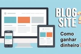 5 dicas para ganhar dinheiro com sites ou blog