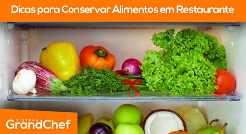 Dicas Para Conservar Alimentos Em Restaurante