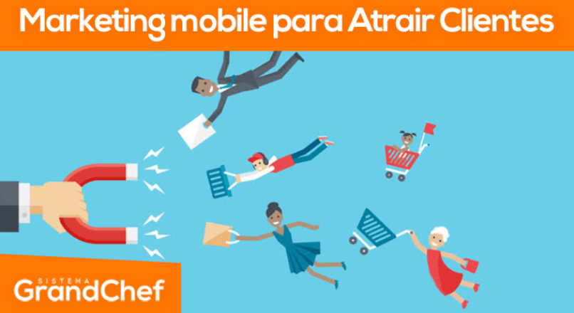Marketing Mobile para atrair clientes