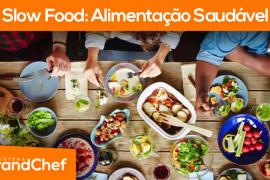 Slow Food: Alimentação Saudável
