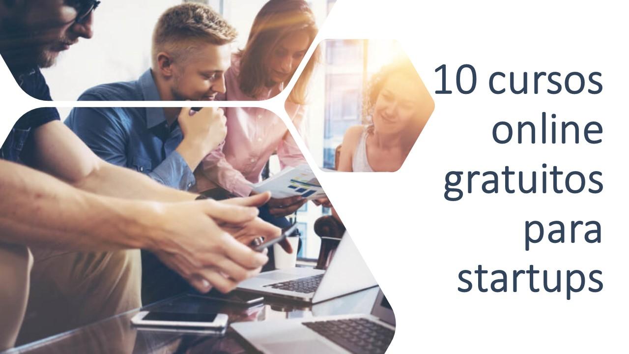 10 Cursos Online Gratuitos Do Sebrae Para Startups