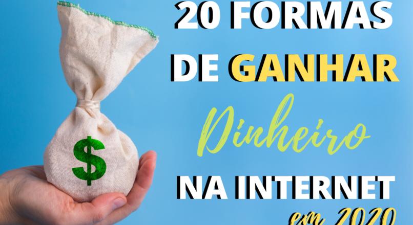 Ganhar dinheiro na internet: 20 formas de negócios lucrativos em 2020
