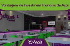 Vantagens de Investir em Franquia de Açaí