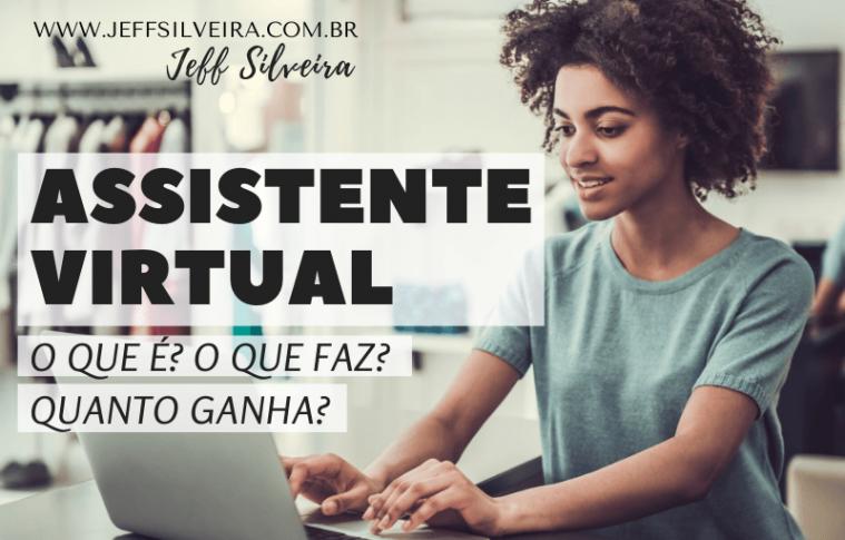 Como  ganhar dinheiro como Assistente Virtual?