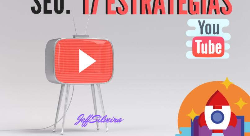 O que é SEO para Youtube? 17 Estratégias de otimização para crescer seu canal