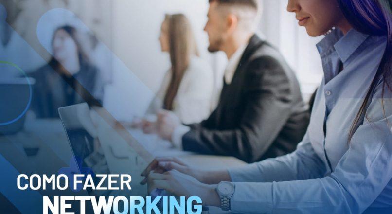 Como Fazer Networking no Linkedin?