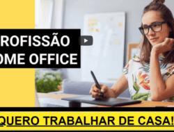 Profissão Home Office é bom? Funciona?
