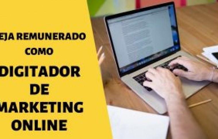 Digitador de Marketing Online: como iniciar na profissão com sucesso