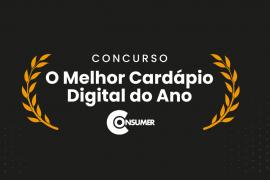 Consumer Apresenta: O Melhor Cardápio Digital do Ano
