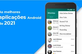 5 aplicativos Android você não pode perder este 2021